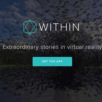 Within - Extraordinary stories in Virtual Reality.