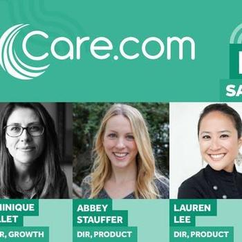 Care.com - We put on really cool events! And are HUGE supporters of women in tech!!